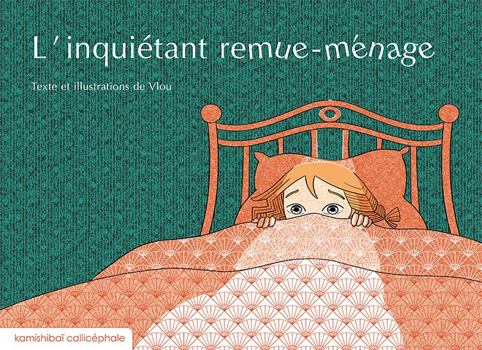 L'inquiétant remue-ménage, textes et illustrations de Vlou, éditions Callicéphale, couverture