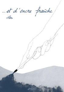 …et d'encre fraîche, textes et illustrations de Vlou, éditions Drozophile, couverture