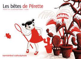 Les bêtes de Pérette, textes et illustrations de Vlou, éditions Callicéphale, couverture